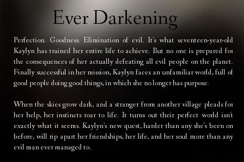 Ever Darkening