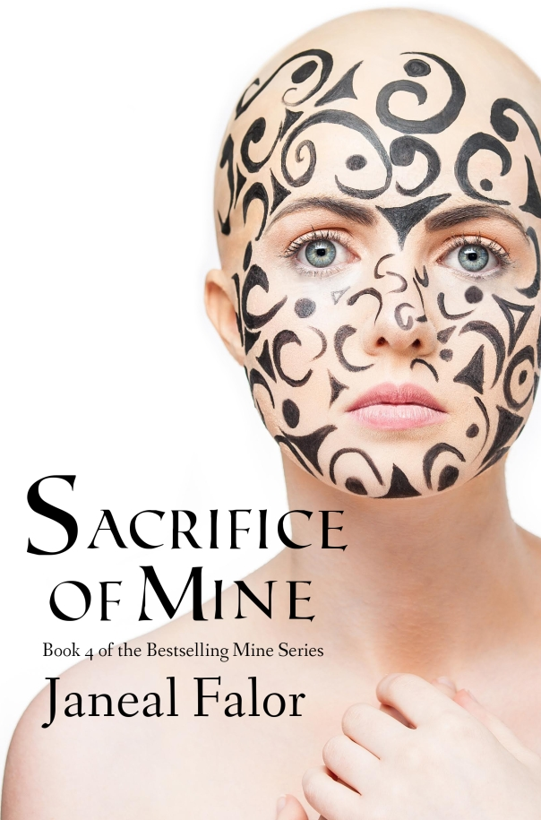 Sacrifice of Mine - Janeal Falor